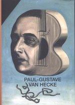 Cahiers van de koninklijke musea voor schone kunsten van belgië 12: kunstpromotor paul-gustave van hecke 1887-1967 en de avant-garde