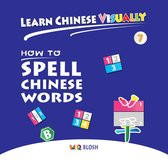 Learn Chinese Visually 7: How to Spell Chinese Words