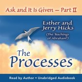 Ask and it is Given: The Process