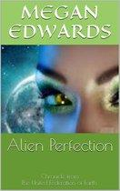 Alien Perfection