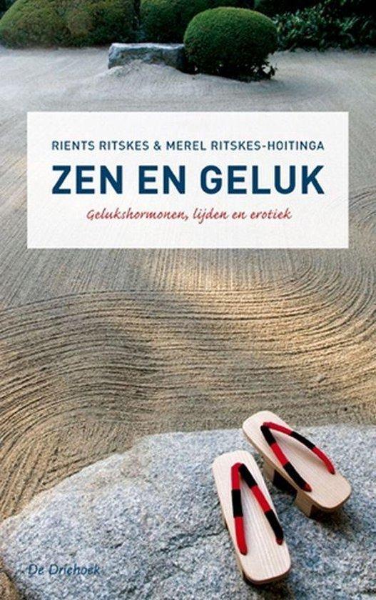 Zen en geluk - R. Ritskes   Fthsonline.com