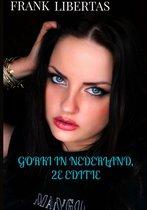 Gorki in Nederland, 2e editie
