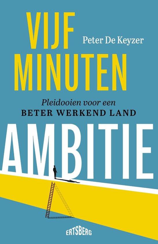 Boek cover Vijf minuten ambitie van Peter de Keyzer (Onbekend)