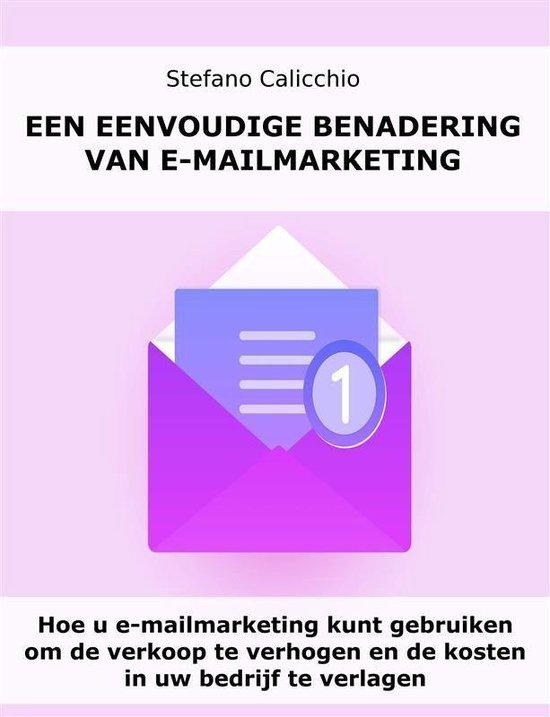 Een eenvoudige benadering van e-mailmarketing