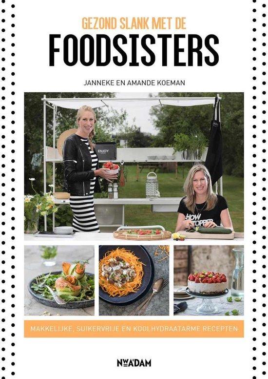 Boek cover Gezond slank met de Foodsisters van Janneke Koeman (Paperback)