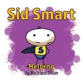 Sid Smart Helping