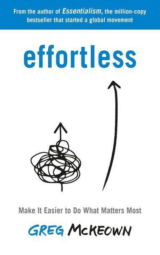 Boek cover Effortless van Greg McKeown (Onbekend)