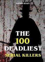 Omslag The 100 Deadliest Serial Killers