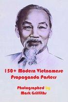 150+ Modern Vietnamese Propaganda Posters