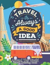Around The World - Travel Coloring Book