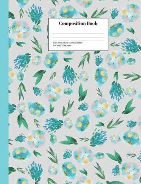 Composition Book Wide-Ruled Blue Floral Pastel Pattern: Cheerful School Notebook