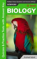 O Level Biology Multiple Choice Questions and Answers (MCQs): Quizzes & Practice Tests with Answer Key