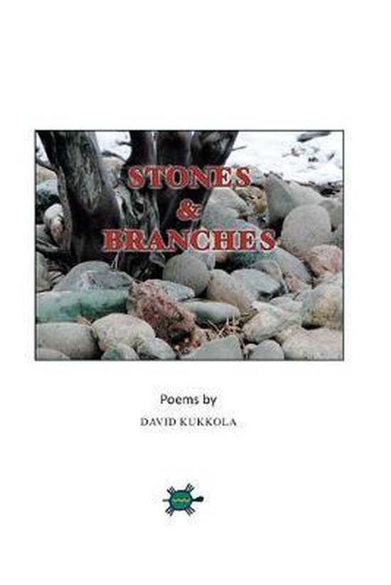Stones and Branches