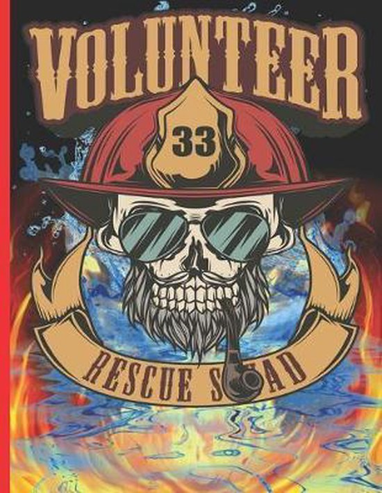 Volunteer 33 Rescue Squad: The notebook college ruled for each fireman and friend of the fire brigade firefigther.