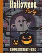 Halloween Party Composition Notebook: Haunted House Ghost & Jack-o'-Lantern 8x10'' 110 Pages, Book Gifts Holidays & Celebrations For Men Women Kids