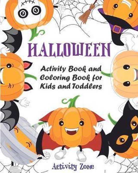 Halloween Activity Book and Coloring Book for Kids and Toddlers: Mazes, Coloring, Dot to Dot, Word Search, and More. Activity Book for Kids Ages 4-8.