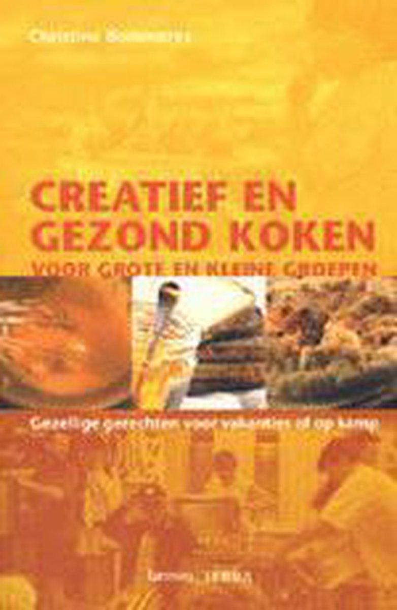 Creatief En Gezond Koken Voor Grote En Kleine Groepen