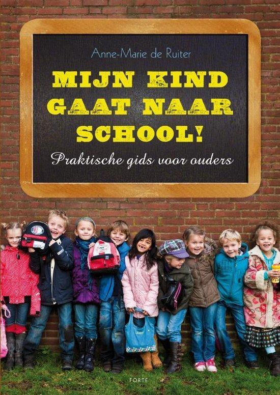 Mijn kind gaat naar school !