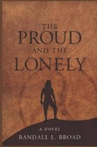 The Proud and the Lonely