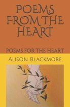 Poems from the Heart: Poems for the Heart