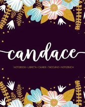 Candace: Notebook - Libreta - Cahier - Taccuino - Notizbuch: 110 pages paginas seiten pagine: Modern Florals First Name Noteboo