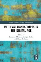 Medieval Manuscripts in the Digital Age