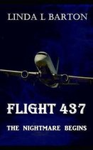 Flight 437: The Nightmare Begins
