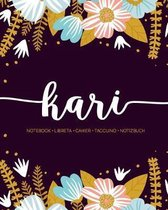 Kari: Notebook - Libreta - Cahier - Taccuino - Notizbuch: 110 pages paginas seiten pagine: Modern Florals First Name Noteboo