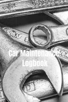 Car Maintenance Logbook: Vehicle Maintenance Log Book Service and Repair Record Book For Automotive, Cars, Trucks, Motorcycles