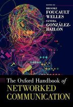 The Oxford Handbook of Networked Communication