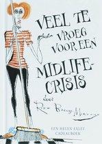Veel te vroeg voor een midlife crisis