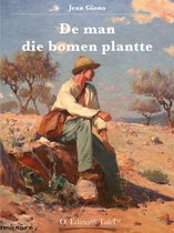 De man die bomen plantte