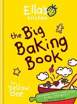 Ella's Kitchen: The Big Baking Book