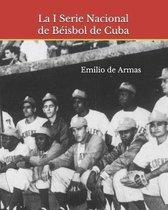 La I Serie Nacional de B�isbol de Cuba: 1962: Memoria y reencuentro