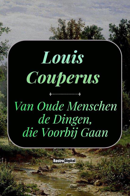 Boek cover Van oude menschen, de dingen, die voorbij gaan van Louis Couperus (Onbekend)