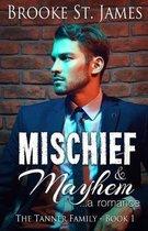 Mischief & Mayhem: A Romance