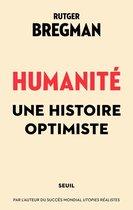 Humanité. Une histoire optimiste
