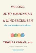 Vaccins, auto-immuniteit & kinderziekten