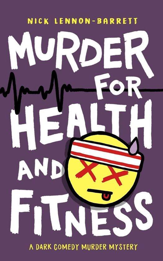 Omslag van Murder for Health and Fitness