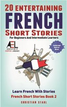 20 Entertaining French Short Stories For Beginners And Intermediate Learners
