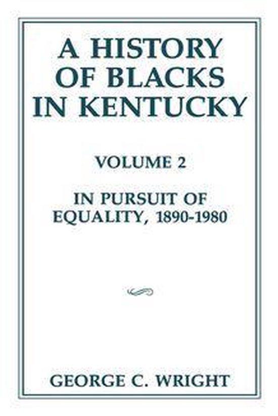 Boek cover A History of Blacks in Kentucky van George C Wright (Onbekend)