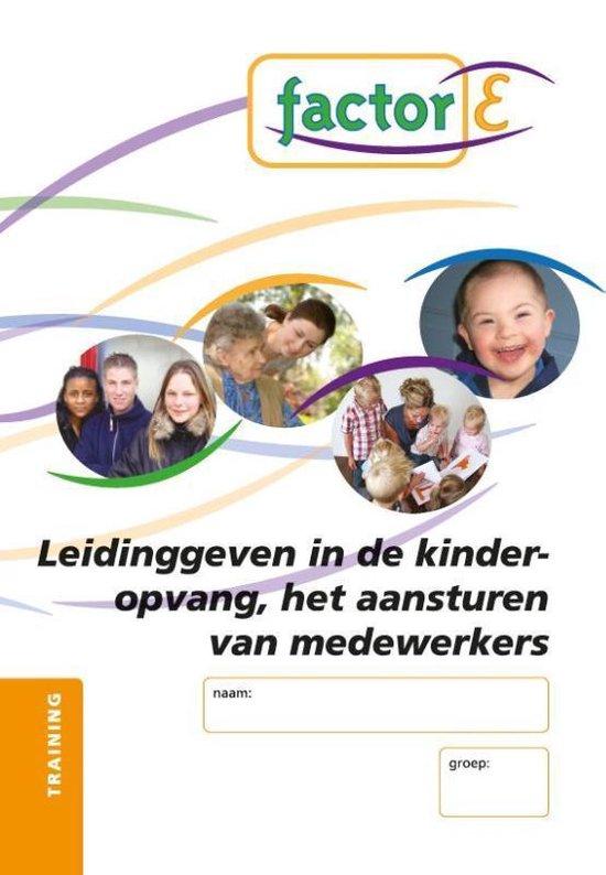 Factor-E Leiding geven in de kinderopvang, het aansturen van medewerkers Training - ROC Mondriaan |