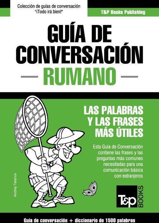 Guía de Conversacion Español-Rumano y diccionario conciso de 1500 palabras