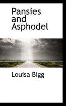 Pansies and Asphodel