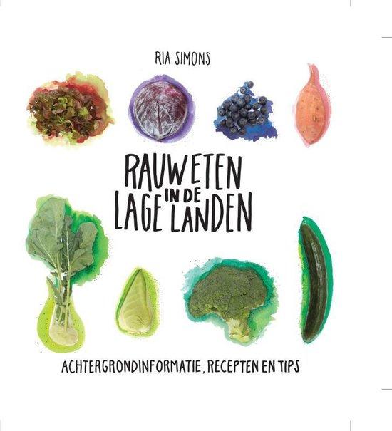 Rauw eten in de Lage Landen - Ria Simons |