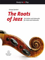 The Roots Of Jazz Für Violine Und Violoncello/For Violin And Violoncello