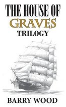 The House of Graves
