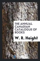 The Annual Canadian Catalogue of Books