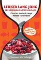 Lekker Lang Jong. Een voedselzandloper kookboek
