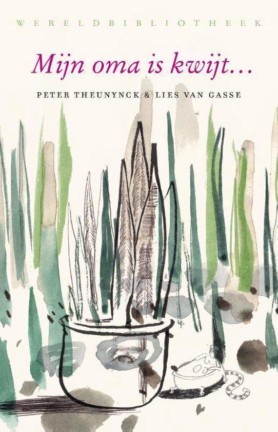 Mijn oma is kwijt… - Peter Theunynck | Readingchampions.org.uk